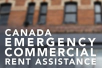 Rent Relief: Canada Emergency Commercial Rent Assistance